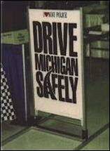 Drive Michigan Safely Sign
